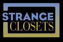 Strange Closets